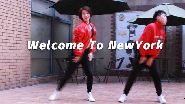 美女《Welcome To NewYork》编舞
