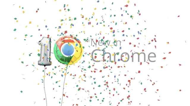 科技周报:Chrome十周岁生日快乐