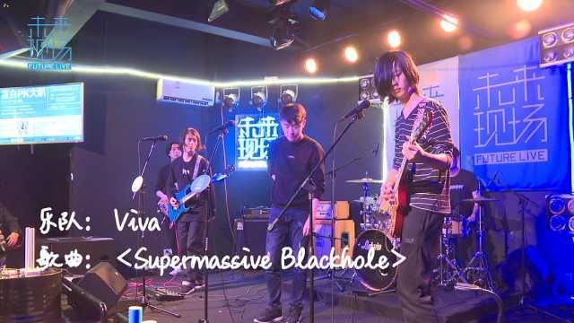 Viva 《Super Massive Blackhole》