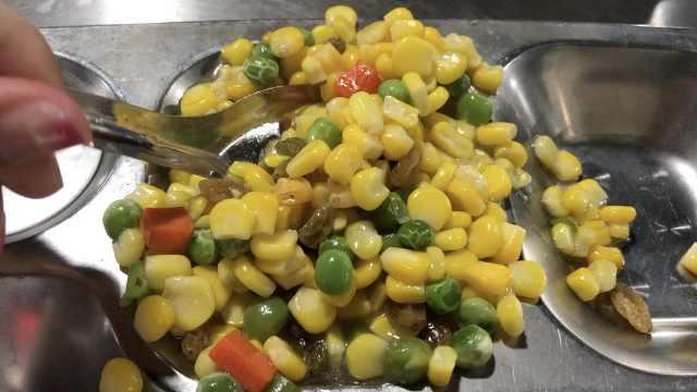 食堂卖玉米炒葡萄干,大学生:好吃!