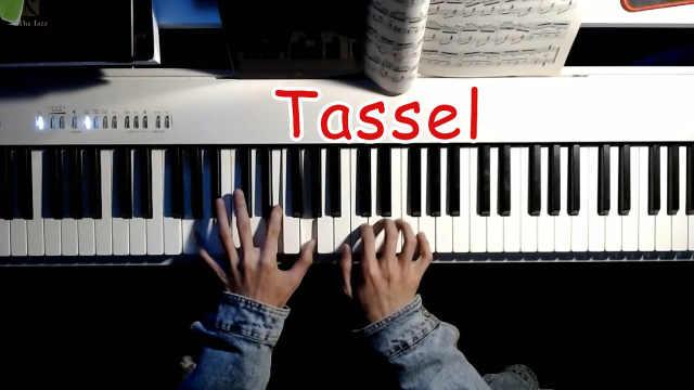 超好听的钢琴曲《Tassel》钢琴弹奏教学,零基础也能轻松学会