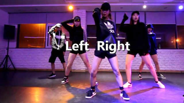 美女帅气街舞《Left Right》编舞